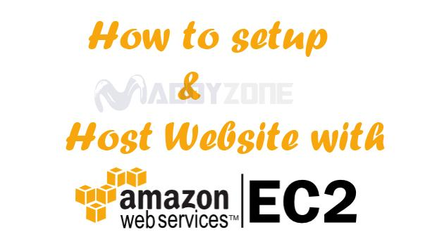 How to setup and host website with Amazon EC2