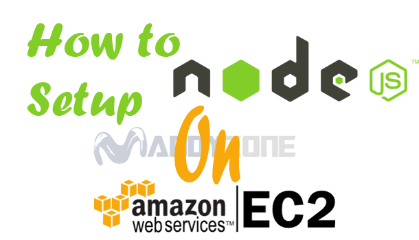 How to Setup Node.js on Amazon EC2